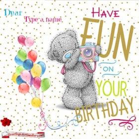 have fun on birthday